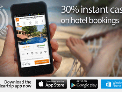 Get 30% Instant Cashback On Hotel Bookings From Cleartrip