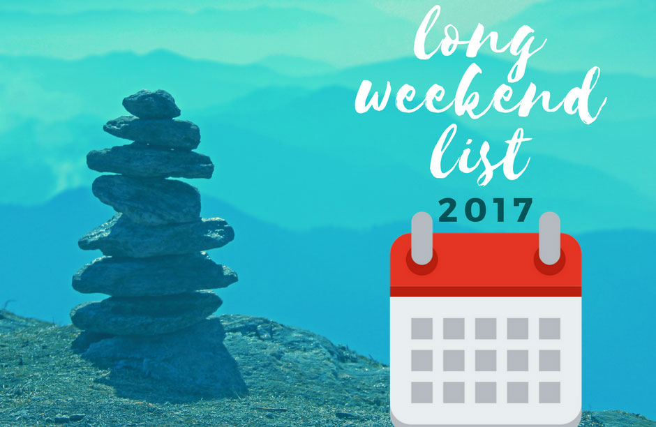 Long Weekend Holidays in 2017